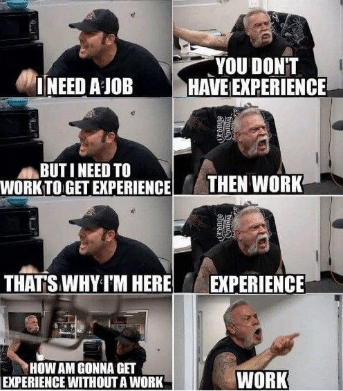 you-dont-have-experience-need-a-job-but-i-need